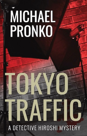 Tokyo Traffic by Michael Pronko front cover
