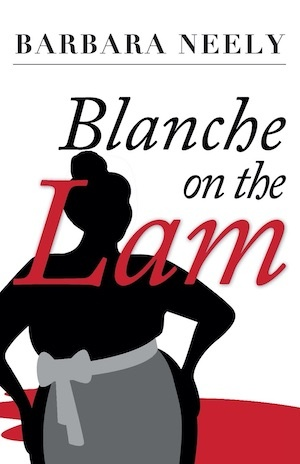 Blanche on the Lam by Barbara Neely front cover