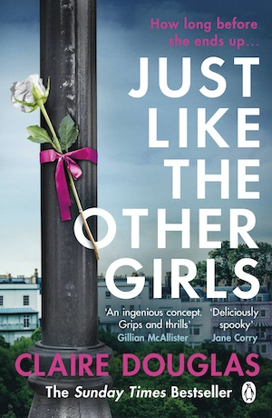 Just Like the Other Girls by Claire Douglas front cover