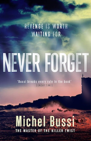Never Forget by Michel Bussi front cover