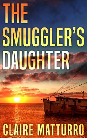 Claire Matturro, The Smuggler's Daughter