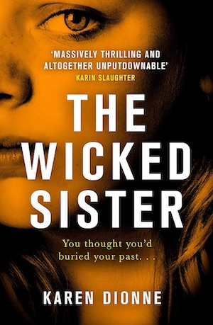 The Wicked Sister by Karen Dionne front cover