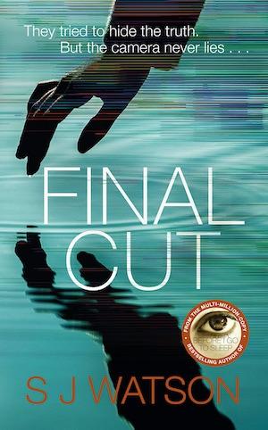 Final Cut by SJ Watson front cover crime novel
