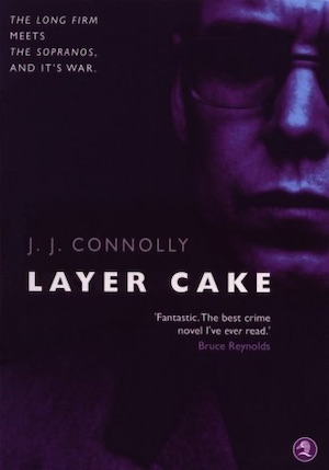 Layer Cake JJ Connolly first edition cover