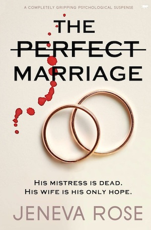 The Perfect Marriage by Jeneva Rose front cover