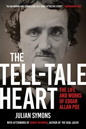 The Tell-Tale Heart, Edgar Allan Poe, Julian Symons