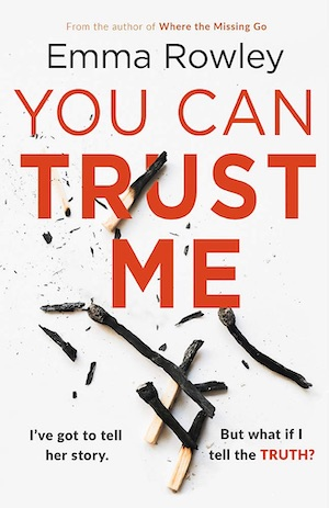 You Can Trust Me by Emma Rowley front cover