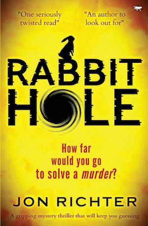 Rabbit Hole by Jon Richter front cover