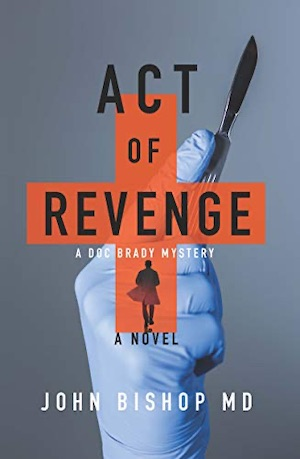Act of Revenge by John Bishop front cover