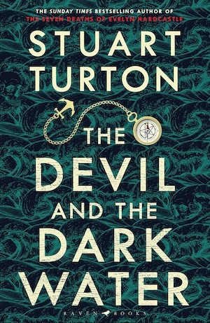 The Devil and the Dark Water by Stuart Turton front cover
