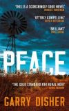Peace by Garry Disher Australian crime fiction