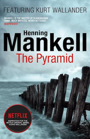 The Pyramid by Henning Mankell Wallander book