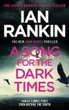 A Song for the Dark Times Scottish crime fiction Ian Rankin