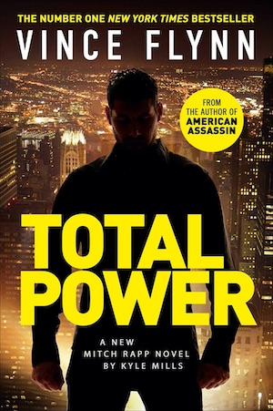 Total Power by Vince Flynn Kyle Mills front cover