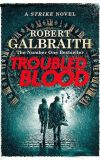 Troubled Blood by Robert Galbraith front cover