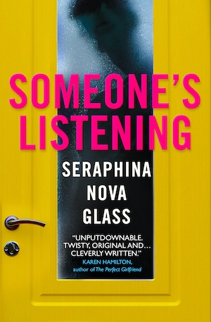 Someone's Listening by Seraphina Nova Glass front cover