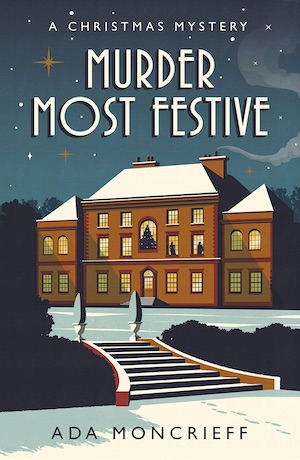 Murder Most Festive by Ada Moncrieff cosy crime fiction