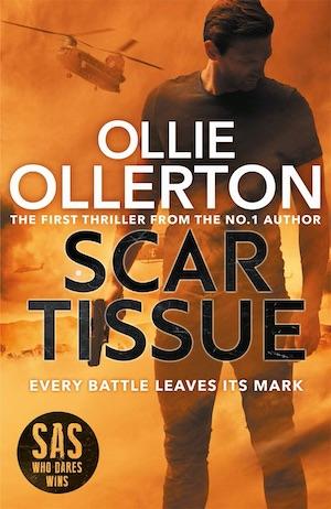 Scar Tissue Ollie Ollerton action thriller