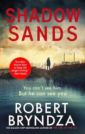 Shadow Sands by Robert Bryndza crime thriller