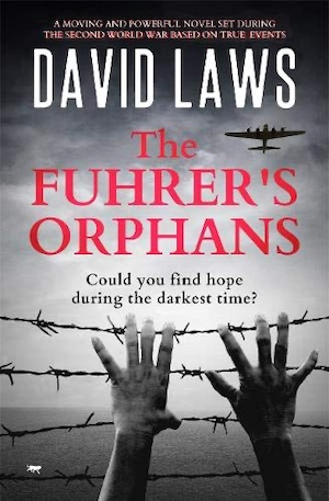 The Furher's Orphans by David Laws front cover