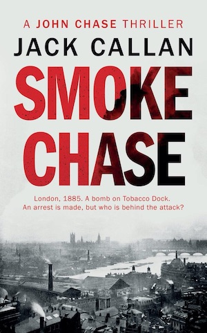 Smoke Chase crime novel by Jack Callan