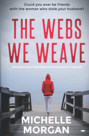 The Webs We Weave by Michelle Morgan front cover