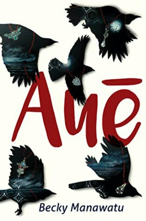 Becky Manawatu Aué New Zealand Crime Fiction