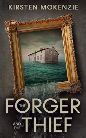 The Forger and the Thief by Kirsten McKenzie front cover