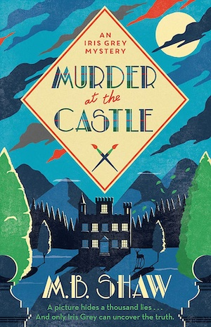 Murder at the Castle by MB Shaw