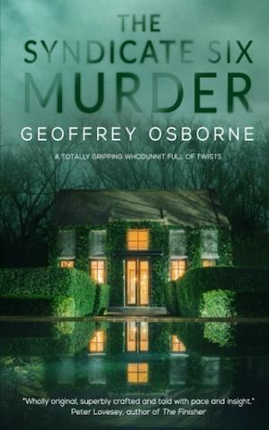 The Syndicate Six Murders by Geoffrey Osbourne