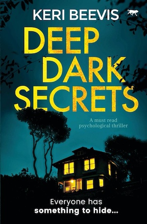 Deep Dark Secrets by Keri Beevis