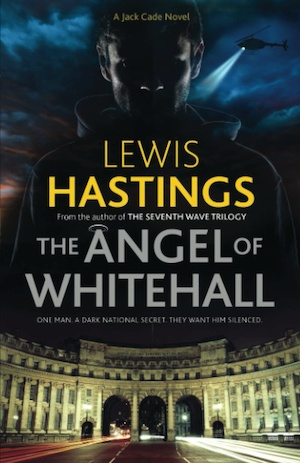 The Angel of Whitehall by Lewis Hastings