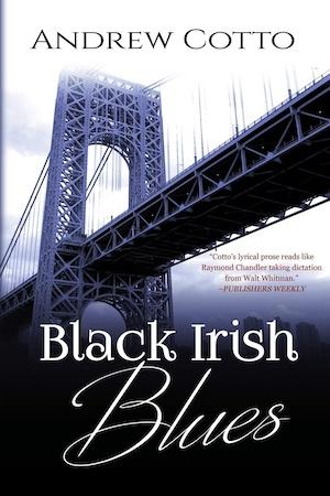 Black Irish Blues by Andrew Cotto