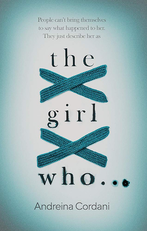 The Girl Who... by Andriena Cordani
