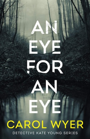 An Eye For An Eye by Carol Wyer front cover