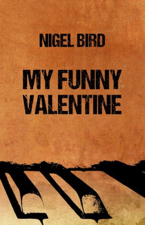 My Funny Valentine by Nigel Bird front cover