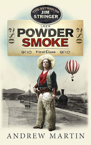 Powder Smoke by Andrew Martin front cover