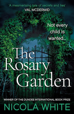 The Rosary Garden by Nicola White front cover