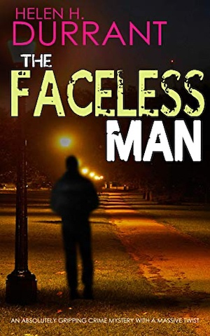 The Faceless Man by Helen H Durrant front cover