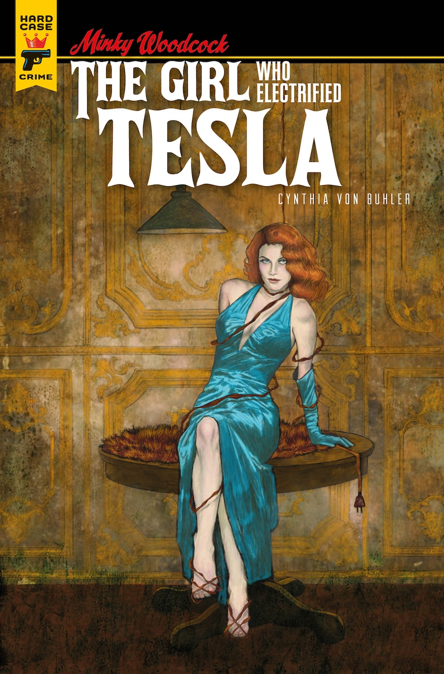 Minky Woodcock: The Girl Who Electrified Tesla Cynthia von Buhler cover