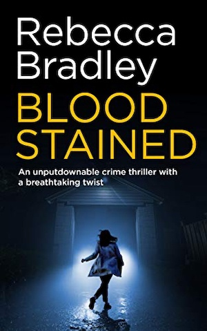 Blood Stained by Rebecca Bradley front cover