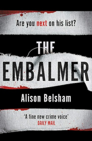 The Embalmer by Alison Belsham front cover