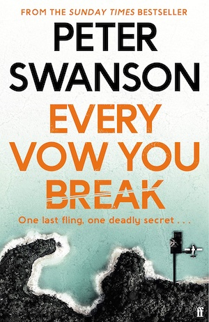 Every Vow You Break by Peter Swanson front cover