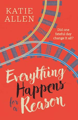 Everything Happens for a Reason by Katie Allen front cover
