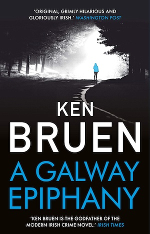A Galway Epiphany by Ken Bruen front cover