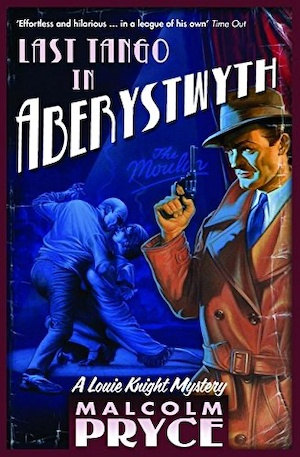 Last Tango in Aberystwyth by Malcolm Pryce front cover