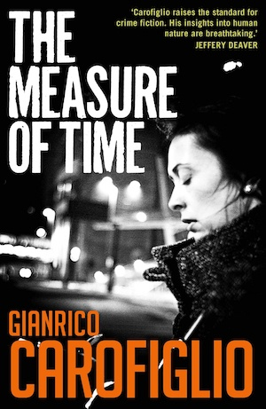 The Measure of Time by Gianrico Carofiglio front cover Italian crime fiction