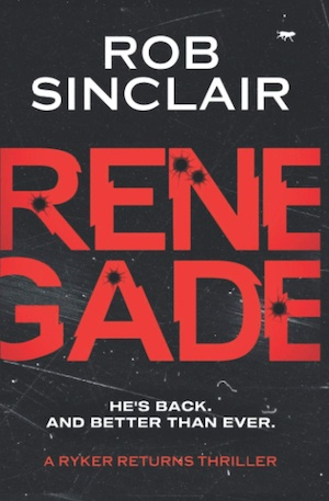 Renegade by Rob Sinclair front cover