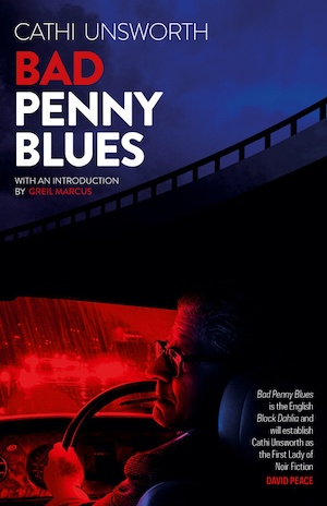 Bad Penny Blues by Cathi Unsworth front cover