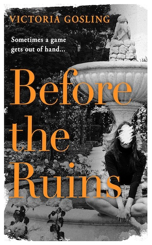 Before the Ruins by Victoria Gosling front cover